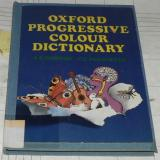 OXFORD PROGRESSIVE COLOUR DICTIONARY