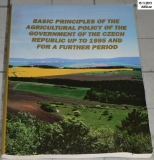 BASIC PRINCIPLES OF THE AGRICULTURAL POLICY OF THE CZECH REPUBLIC UP TO 1995