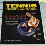 TENIS STROKES AND TACTICS - IMPROVE YOUR GAME