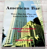 AMERICAN BAR - THREE ONE-ACT PLAYS ON LAWYERS IN THE USA