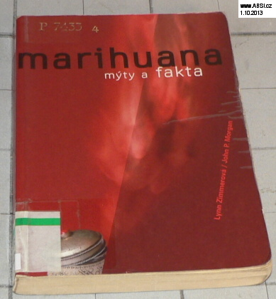 MARIHUANA - MÝTY A FAKTA