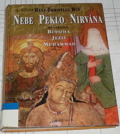 NEBE - PEKLO - NIRVÁNA