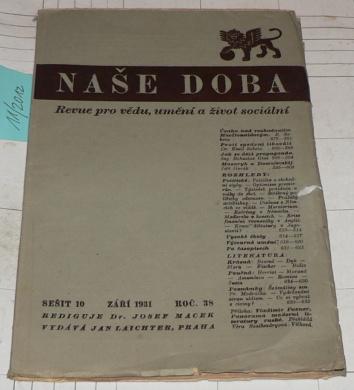 NAŠE DOBA - REVUE PRO VĚDU, UMĚNÍ A ŽIVOT SOCIÁLNÍ číslo 10 říjen 1931 ročník 38