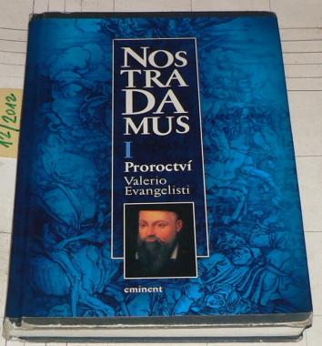 NOSTRADAMUS I. - PROROCTVÍ