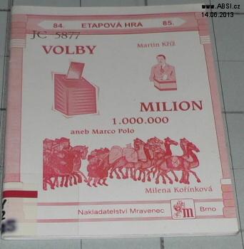 VOLBY MILION ANEB MARCO POLO - ETAPOVÁ HRA 85