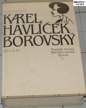 DÍLO II. - PRAŽSKÉ NOVINY, NÁRODNÍ NOVINY SLOVAN