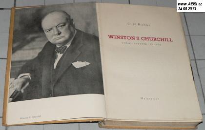 WINSTON S. CHURCHILL VOJÁK, STÁTNÍK, ČLOVĚK