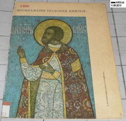 VOOBRAŽENY PODOBIJA KNJAZEJ - IMAGES OF GRAND PRINCES - RUSKÁ KNIHA