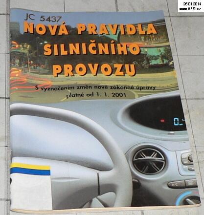 NOVÁ PRAVIDLA SILNIČNÍHO PROVOZU PLATNÉ OD 1.1.2001