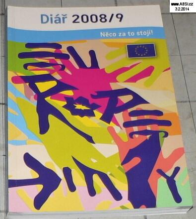 DIÁŘ 2008/9 NĚCO ZA TO STOJÍ