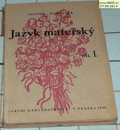 JAZYK MATEŘSKÝ díl I.