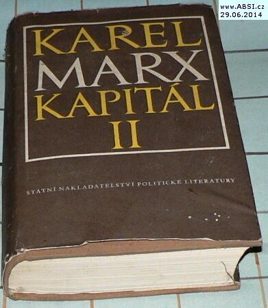 KAPITÁL II - KRITIKA POLITICKÉ EKONOMIE - PROCES OBĚHU KAPITÁLU