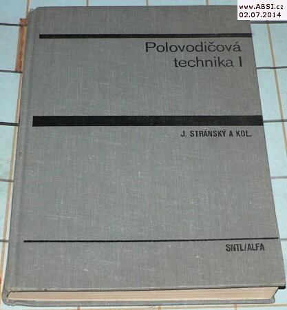 POLOVODIČOVÁ TECHNIKA I.