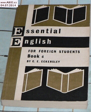 ESSENTIAL ENGLISH FOR FOREIGN STUDENTS - BOOK 4