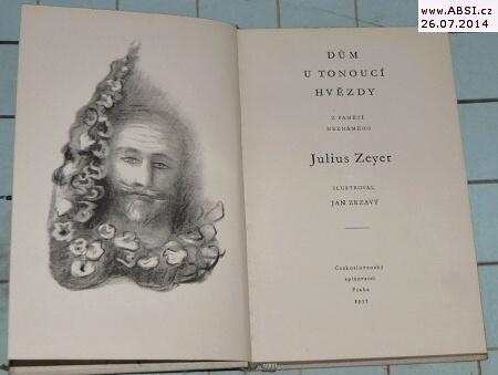 DŮM U TONOUCÍ HVĚZDY - Z PAMĚTÍ NEZNÁMÉHO - ilustrace Jan Zrzavý