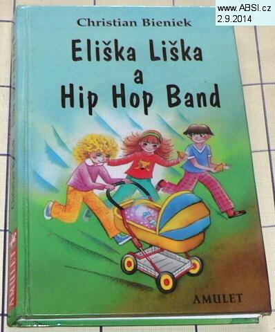 ELIŠKA LIŠKA A HIP HOP BAND