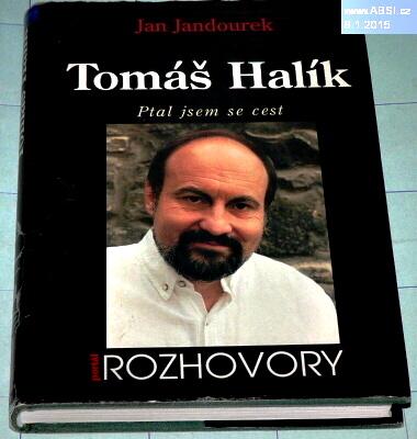 TOMÁŠ HALÍK - PTAL JSEM SE CEST