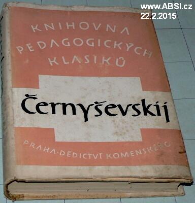 PEDAGOGICKÉ IDEJE N.G. ČERNYŠEVSKÉHO