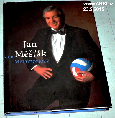 JAN MĚŠŤÁK - METAMORFÓZY