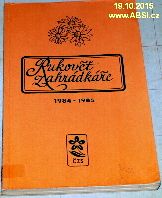 RUKOVĚŤ ZÁHRADKÁŘE 1984-1985