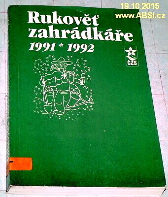 RUKOVĚŤ ZÁHRADKÁŘE 1991-1992