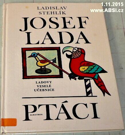 JOSEF LADA PTÁCI - LADOVY VESELÉ UČEBNICE