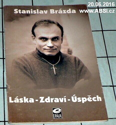 LÁSKA - ZDRAVÍ - ÚSPĚCH