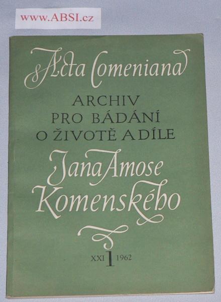 ARCHIV PRO BÁDÁNÍ O ŽIVOTĚ A DÍLE JANA AMOSE KOMENSKÉHO