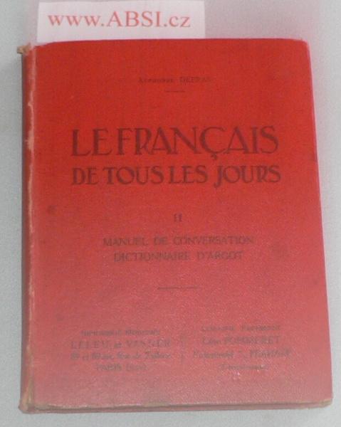 LEFRANCAIS LE FRACAIS DE TOUS LES JOURS