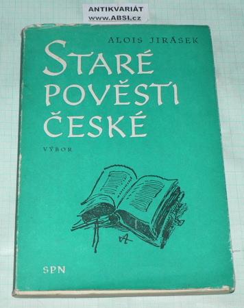 STARÉ POVĚSTI ČESKÉ - VÝBOR