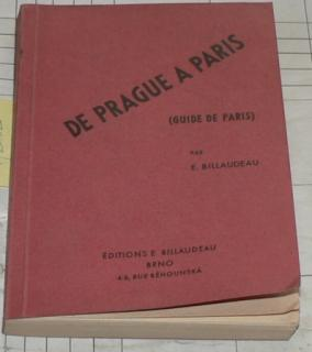 DE PRAGUE A PARIS (GUIDE DE PARIS)