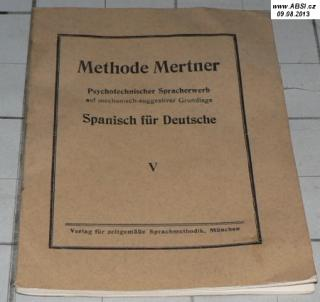 METHODE MERTNER - SPANISCH FUR DEUTSCHE V.