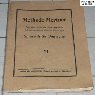 METHODE MERTNER - SPANISCH FUR DEUTSCHE VI.