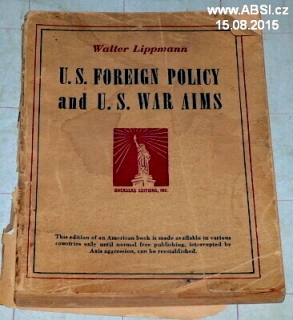 U.S. FORREIGN POLICY AND U.S. WAR AIMS