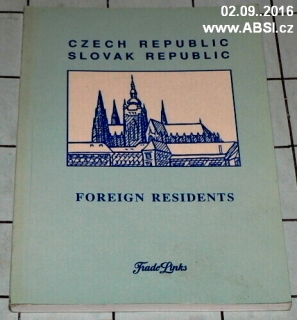 CZECH REPUBLIC SLOVAK REPUBLIC FOREIGN RESIDENTS