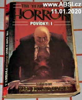 THE YEAR´S BEST HORROR - POVÍDKY: I.