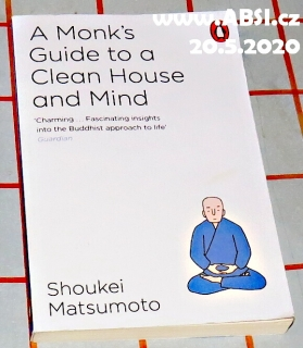 A MONK´S GIUDE TO A CLEAN HOUSE AND MIND