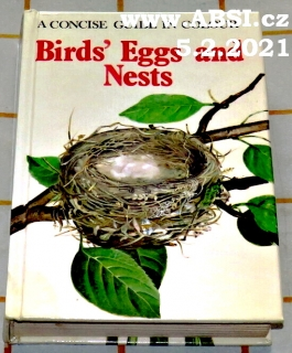 BIRS´ EGGS AND NESTS - A CONCISE GUIDE IN COLOUR